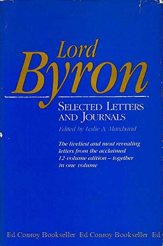 9780674539150: Lord Byron: Selected Letters and Journals (Belknap Press)