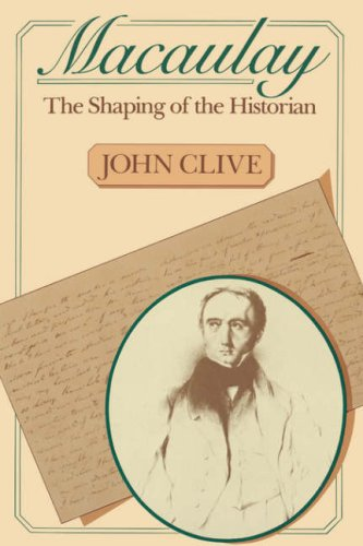 9780674540057: Macaulay: The Shaping of the Historian