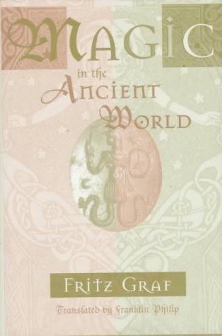 9780674541511: Magic in the Ancient World