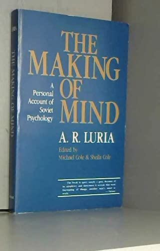 The Making of Mind : A Personal: Press, Harvard University