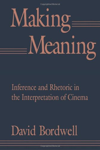 9780674543355: Making Meaning: Inference and Rhetoric in the Interpretation of Cinema (Harvard Film Studies)