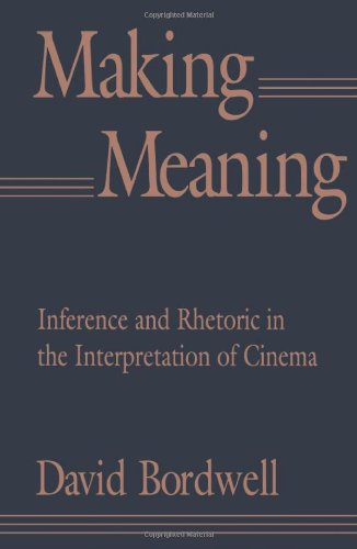 9780674543362: Making Meaning: Inference and Rhetoric in the Interpretation of Cinema: Interference and Rhetoric in the Interpretation of Cinema (Harvard Film Studies)