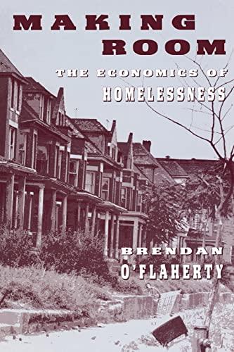9780674543430: Making Room: The Economics of Homelessness