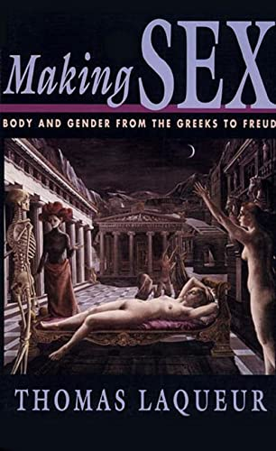 9780674543553: Making Sex: Body and Gender from the Greeks to Freud