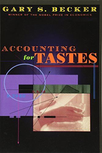 9780674543577: Accounting for Tastes