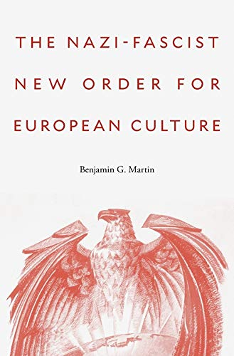 9780674545748: The Nazi-Fascist New Order for European Culture