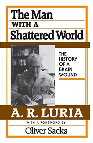 9780674546257: The Man with a Shattered World: The History of a Brain Wound