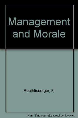 9780674546509: Management and Morale