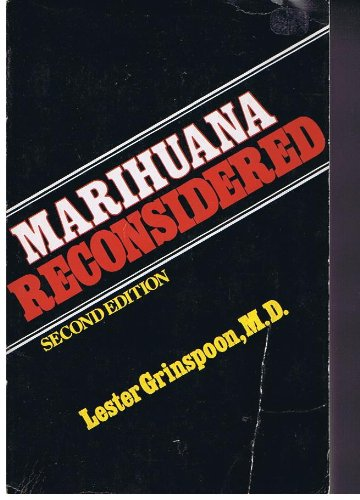Marihuana [Marijuana] Reconsidered: Lester Grinspoon