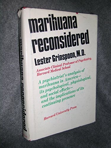 Marihuana Reconsidered: Grinspoon, Lester