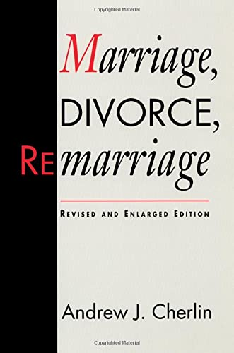 9780674550827: Marriage, Divorce, Remarriage: Revised and Enlarged Edition (Social Trends in the United States)