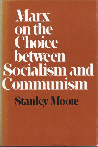 9780674550926: Marx on the Choice Between Socialism and Communism