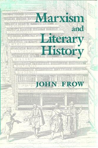 Marxism and Literary History: Frow, John