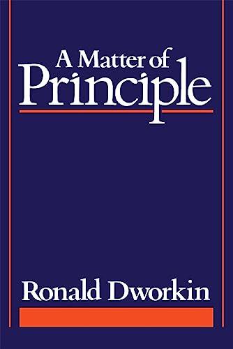 9780674554610: A Matter of Principle