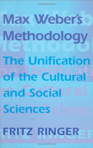 9780674556577: Max Weber's Methodology: The Unification of the Cultural and Social Sciences