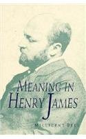 Meaning in Henry James: Bell, Millicent