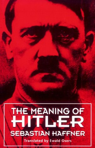 9780674557758: The Meaning of Hitler