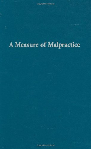 9780674558809: A Measure of Malpractice: Medical Injury, Malpractice Litigation, and Patient Compensation