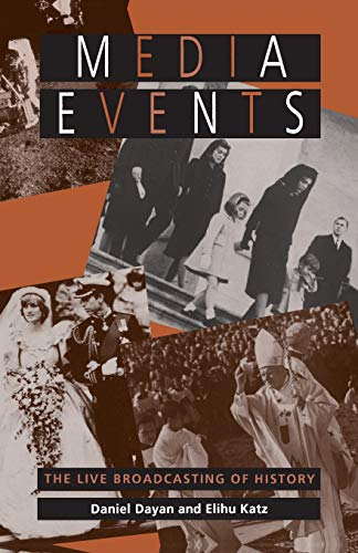 9780674559561: Media Events: The Live Broadcasting of History