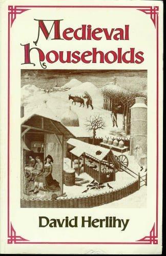 9780674563759: Medieval Households (Studies in Cultural History)