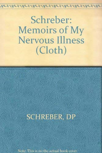 9780674565159: Memoirs of My Nervous Illness