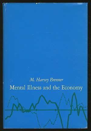Mental Illness and the Economy