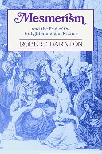 9780674569515: Mesmerism and the End of the Enlightenment in France
