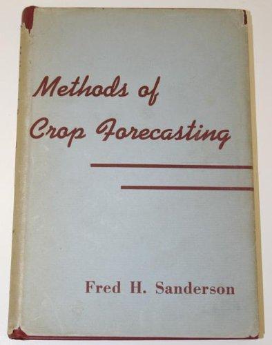 Methods of Crop Forecasting: Sanderson, Fred H.