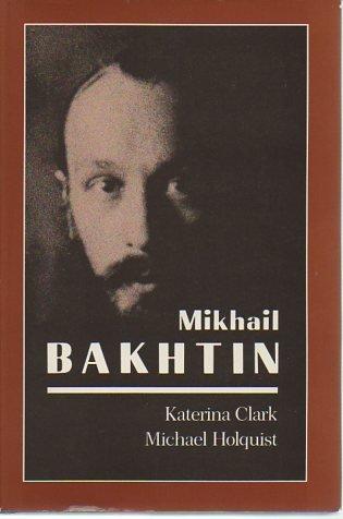 9780674574168: Mikhail Bakhtin (Belknap Press)