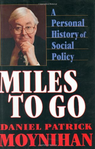 9780674574403: Miles to Go: A Personal History of Social Policy