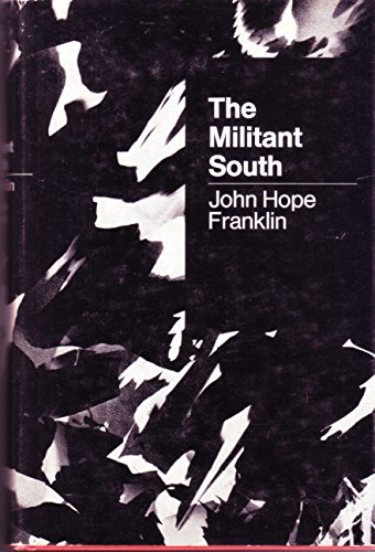 9780674574502: The Militant South, 1860-1861: Second printing with a new preface