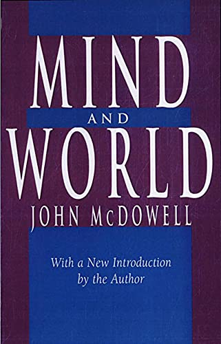 9780674576100: Mind and World: With a New Introduction by the Author
