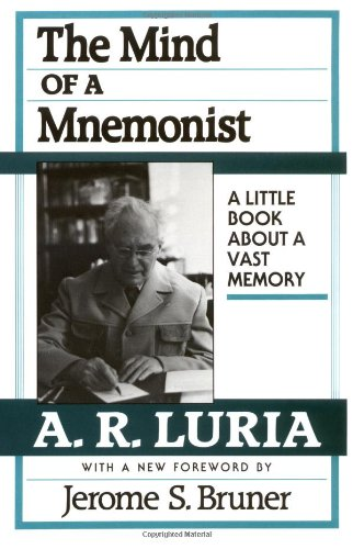 9780674576223: The Mind of a Mnemonist: A Little Book About a Vast Memory