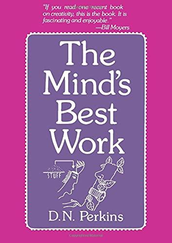 The Mind's Best Work: D. N. Perkins