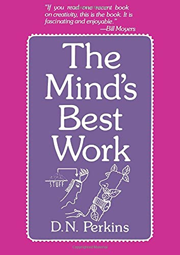 The Mind's Best Work: D. N. Perkins