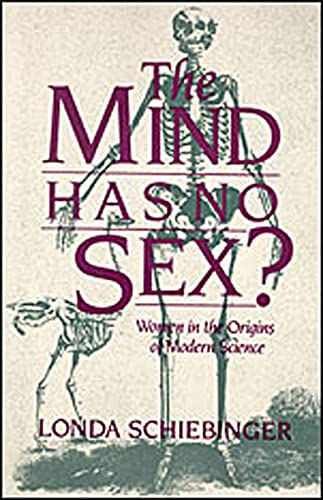 9780674576254: The Mind Has No Sex?: Women in the Origins of Modern Science