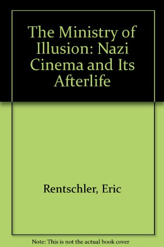 9780674576391: Ministry of Illusion: Nazi Cinema and Its Afterlife