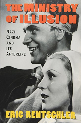 9780674576407: The Ministry of Illusion: Nazi Cinema and Its Afterlife