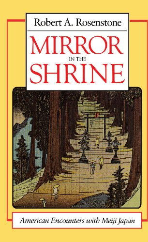 9780674576421: Mirror in the Shrine: American Encounters With Meiji Japan