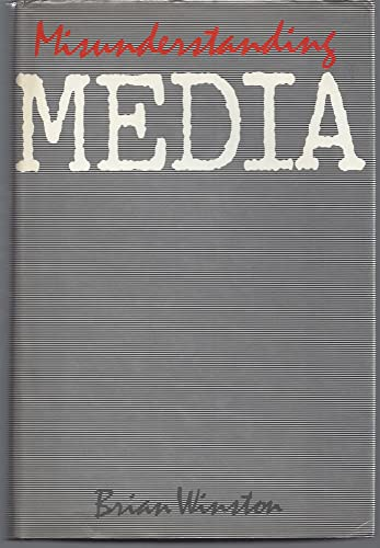 Misunderstanding Media: Winston, Brian