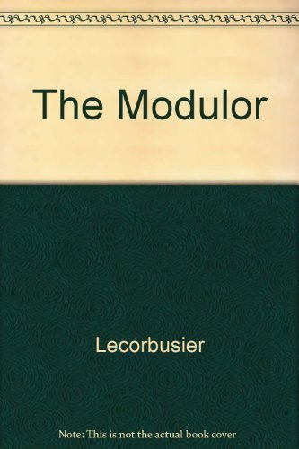 The Modulor: Le Corbusier
