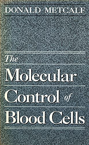 9780674581579: The Molecular Control of Blood Cells