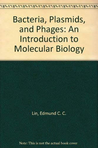 9780674581661: Bacteria, Plasmids, and Phages: An Introduction to Molecular Biology