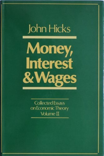 Money, Interest and Wages