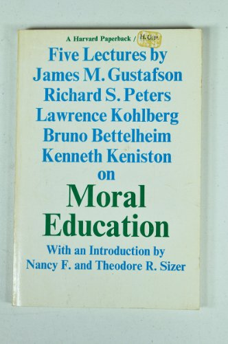 9780674586611: Moral Education: Five Lectures