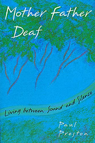 9780674587489: Mother Father Deaf: Living Between Sound and Silence