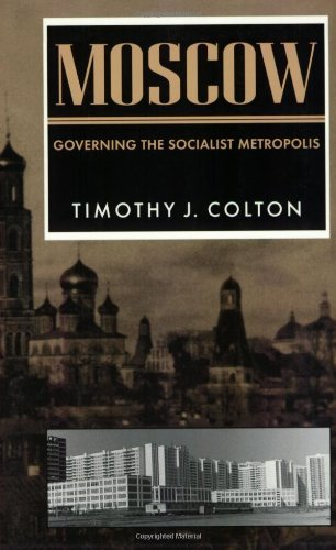 9780674587496: Moscow: Governing the Socialist Metropolis (Russian Research Center Studies)