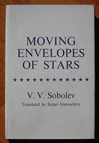 9780674588004: Moving Envelopes of Stars