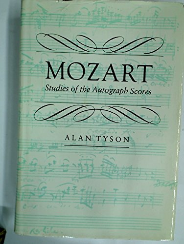 Mozart: Studies of the Autograph Scores