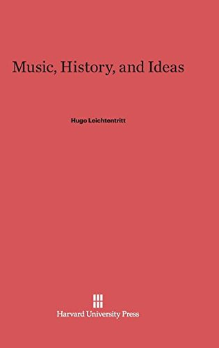 9780674589506: Music, History, and Ideas